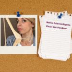 Arianna Marica Gigante è una visual merchandiser