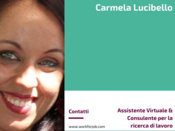 Carmela Lucibello, Assistente Virtuale & Consulente per la ricerca di lavoro