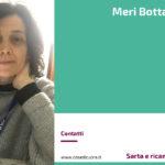 Meri Bottazzo, Sarta e ricamatrice