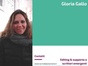 Gloria Gallo - Editing & supporto a scrittori emergenti