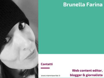 Brunella Farina - web content editor, blogger e giornalista