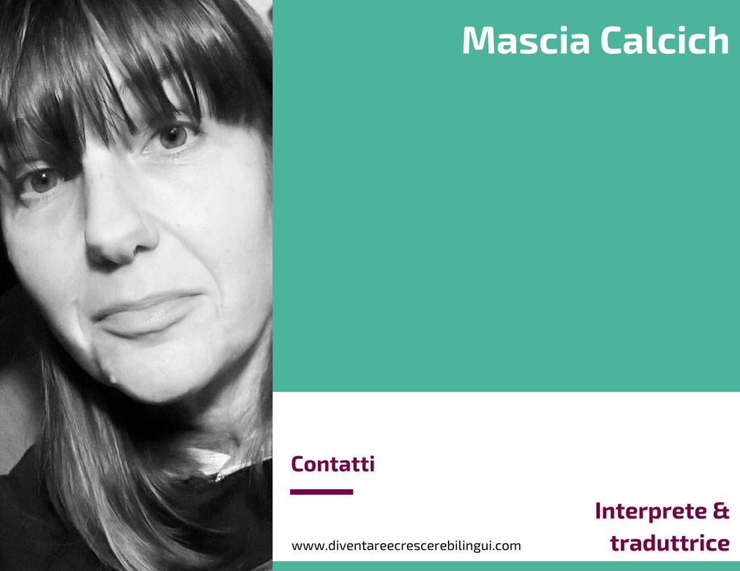 Mascia Calcich - Traduttrice & interprete