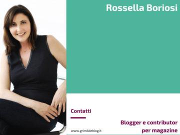 Rossella Boriosi – Blogger e contributor per magazine cartacei e digitali