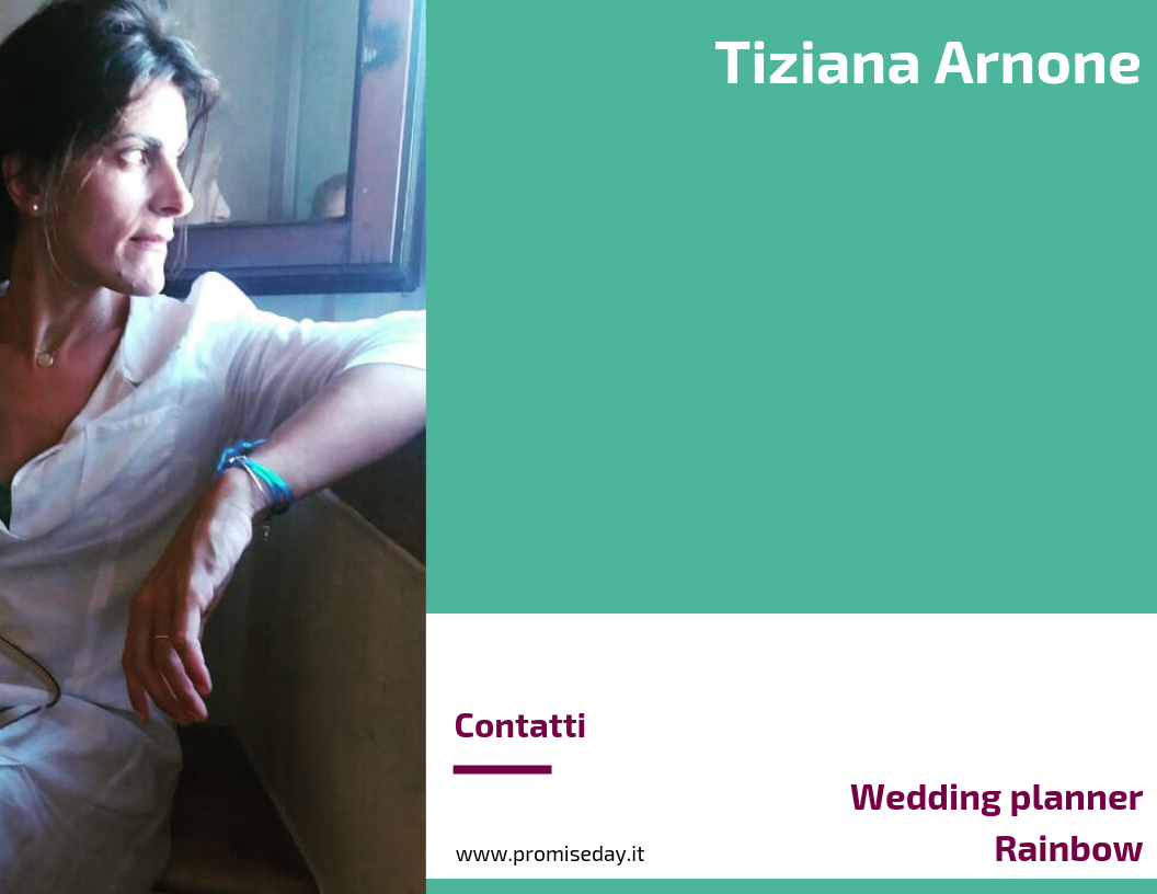 Tiziana Arnone - Wedding planner Rainbow